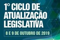 1º Ciclo de Atualização Legislativa
