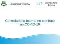 Controladoria Interna da Câmara Municipal faz um balanço da atuação no combate à COVID-19
