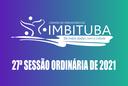 Pauta da 27ª Sessão Ordinária de 2021