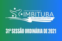 Pauta da 31ª Sessão Ordinária de 2021